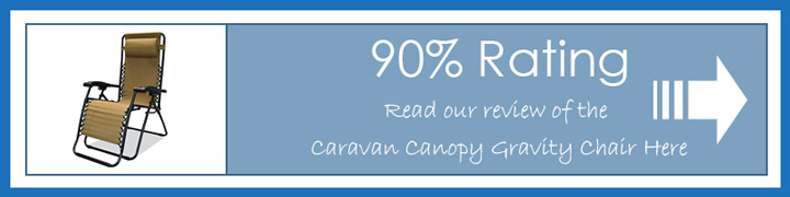 Read our Caravan Canopy zero gravity Chair review