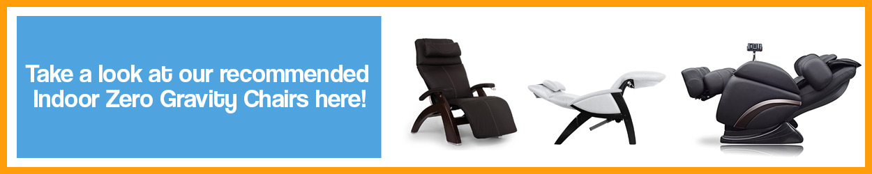 Recommended Indoor zero gravity recliners and zero g massage chairs