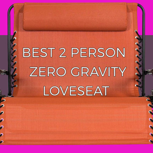 Best 2 person zero gravity loveseat